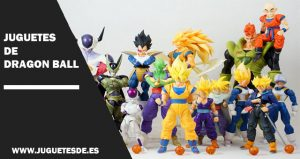 Juguetes de Dragon Ball